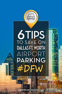 DFW Dallas Ft Worth airport parking