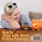 How to find cheap deals on airport hotel parking packages