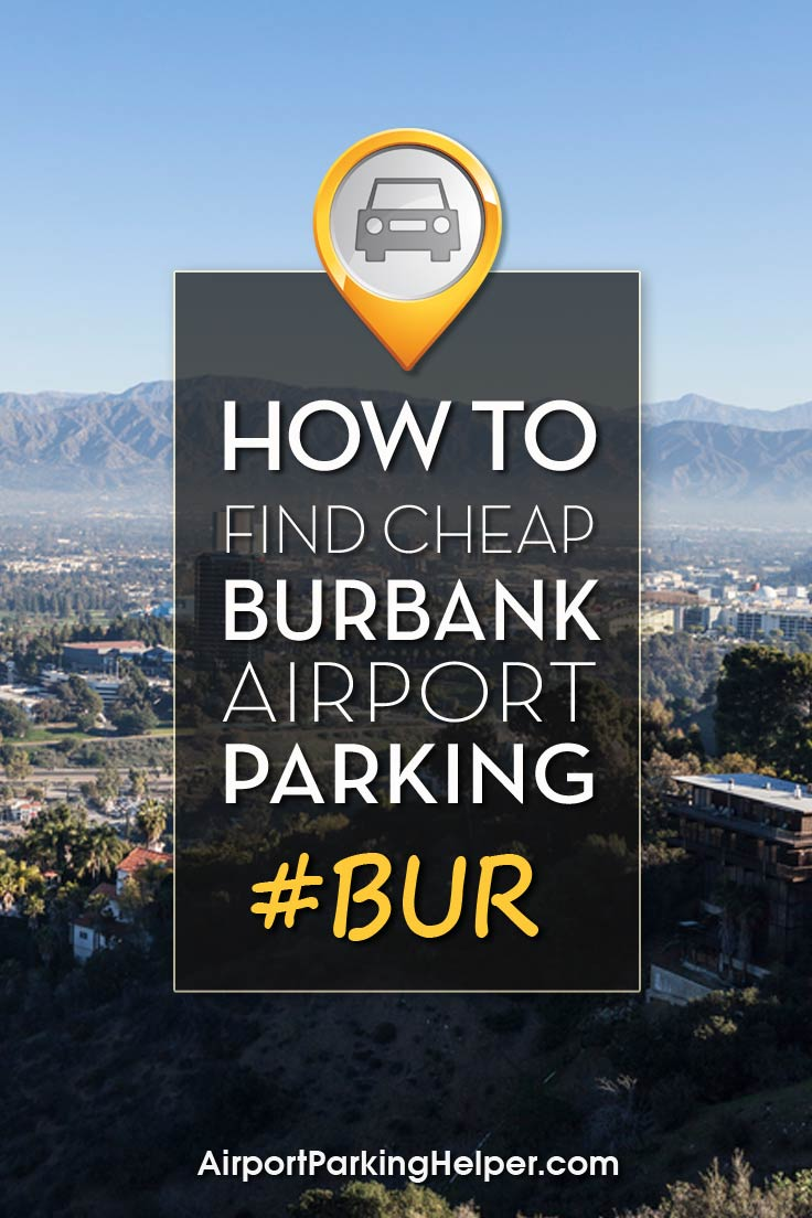 BUR Burbank airport parking image