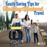 Sanity-saving tips for holiday weekend air travelers