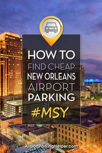 MSY New Orleans airport parking