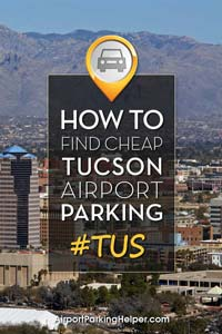 TUS Tucson airport parking